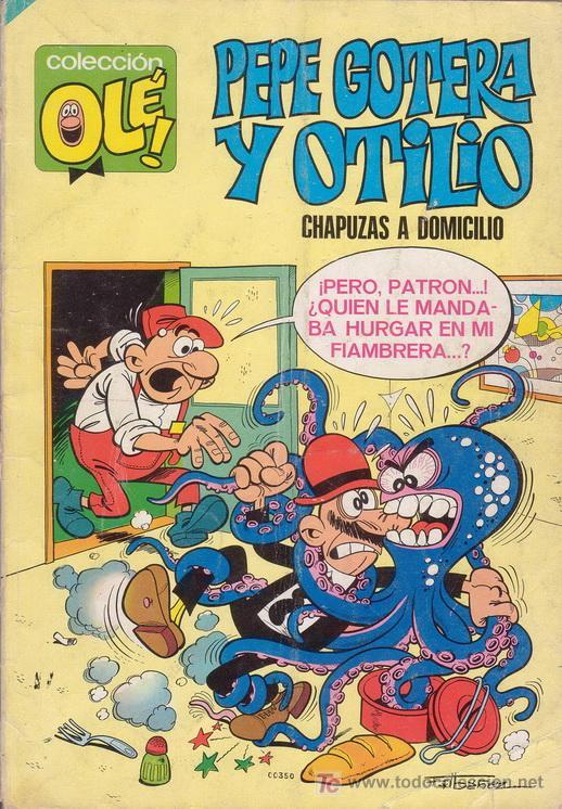 PEPE GOTERA Y OTILIO. CHAPUZAS A DOMICILIO. COLECCIÓN OLÉ Nº 1. EDITORIAL BRUGUERA. (Tebeos y Comics - Bruguera - Ole)