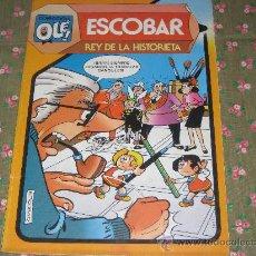 Tebeos: COLECCION OLE - ESCOBAR REY DE LA HISTORIETA. Lote 25876605