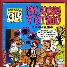 Tebeos: OLE , PEPE GOTERA Y OTILIO , Nº 82 , 1ª EDICION , 1973, 40 PTS. , NUMERO EN EL LOMO. Lote 26907311