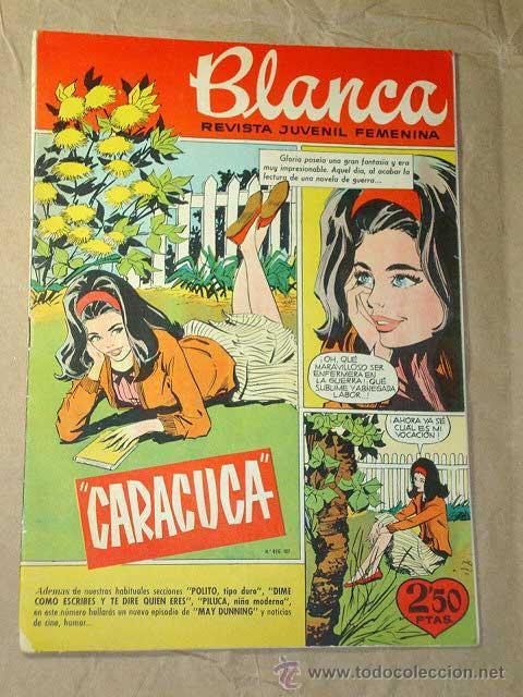 BLANCA Nº 74. REVISTA JUVENIL FEMENINA, BRUGUERA 1962. IBÁÑEZ, SEGURA, CARDÉ, BATLLE, CASVINER. ++++ (Tebeos y Comics - Bruguera - Otros)