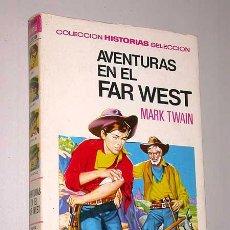 Tebeos: AVENTURAS EN EL FAR WEST. MARK TWAIN. CORTIELLA, ROSO. HISTORIAS SELECCIÓN, BRUGUERA 1972. Lote 25735058