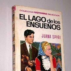 Tebeos: EL LAGO DE LOS ENSUEÑOS. JUANA SPYRI. MARTÍNEZ ROCA, ROSO. HISTORIAS SELECCIÓN, BRUGUERA, 1972.. Lote 43692826