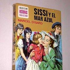 Tebeos: SISSI Y EL MAR AZUL. MARCEL D'ISARD. MASCARÓ, ROSO. HISTORIAS SELECCIÓN, BRUGUERA, 1975.. Lote 25853069