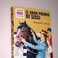 Tebeos: EL GRAN PREMIO DE SISSI. PHILIPPE YERAL. COMÓS, ROSO. HISTORIAS SELECCIÓN, BRUGUERA, 1976.. Lote 25853071