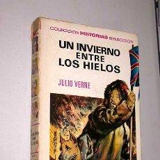 Tebeos: UN INVIERNO ENTRE LOS HIELOS. JULIO VERNE. ALFÉREZ, ROSO. HISTORIAS SELECCIÓN, BRUGUERA, 1968.. Lote 32415287