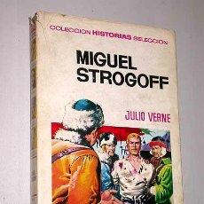 Tebeos: MIGUEL STROGOFF. JULIO VERNE. JAVIER PUERTO, BOSCH PENALVA. HISTORIAS SELECCIÓN, BRUGUERA, 1972.. Lote 25853095