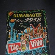 Tebeos: (M-10) TIO VIVO - ALAMANAQUE 1958 - EDT BRUGUERA , POCAS SEÑALES DE USO. Lote 26406439