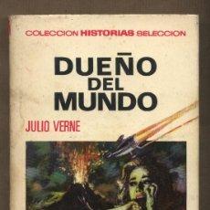 Tebeos: DUEÑO DEL MUNDO. JULIO VERNE. HISTORIAS SELECCIÓN. VICENTE ROSO.FRANCISCO BLANES ARACIL. Lote 22627760