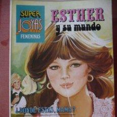 Tebeos: ESTHER Y SU MUNDO. SUPER JOYAS FEMENINAS Nº 32.. Lote 27472717