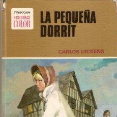 Tebeos: LA PEQUEÑA DORRIT - CHARLES DICKENS - COLECCION HISTORIAS COLOR Nº 3 - BRUGUERA. Lote 22816655