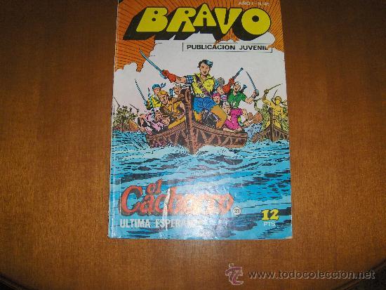 BRAVO Nº 41, EL CACHORRO Nº 21, BRUGUERA, 1976 (Tebeos y Comics - Bruguera - El Cachorro)
