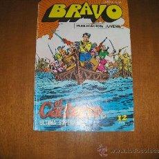 Tebeos: BRAVO Nº 41, EL CACHORRO Nº 21, BRUGUERA, 1976. Lote 23413634