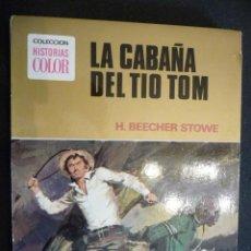 Tebeos: LA CABAÑA DEL TÍO TOM. COLECCIÓN HISTORIAS COLOR. Lote 26215597