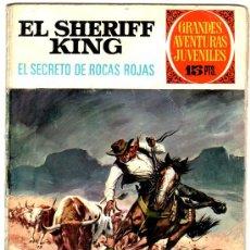 Tebeos: GRANDES AVENTURAS JUVENILES Nº 21 EL SHERIFF KING 1ª EDICCION DE 15 PTS. BRUGUERA 1972. Lote 24282165