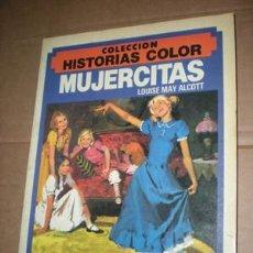 Tebeos: COLECCION HISTORIAS COLOR - MUJERCITAS. Lote 26008233
