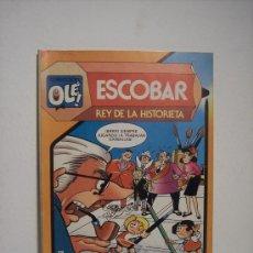 Tebeos: ESCOBAR REY DE LA HISTORIETA (COLECCIÓN OLE Nº 291) BRUGUERA - 1984. Lote 24689140