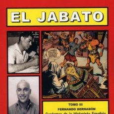 Tebeos: EL JABATO TOMO III (CUADERNOS DE LA HISTORIETA ESPAÑOLA) BIOGRAFÍAS DE TODOS LOS DIBUJANTES. Lote 205065343