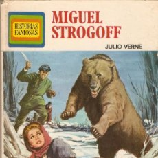 Tebeos: MIGUEL STROGOFF - JULIO VERNE - BRUGUERA - COLECCION HISTORIAS FAMOSAS - Nº 14 - 1974 - TAPAS DURAS. Lote 26950815