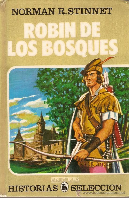 ROBIN DE LOS BOSQUES - NORMAN R. STINNET - Nº 10 - BRUGUERA - C. HISTORIAS SELECCIÓN - 1985 (Tebeos y Comics - Bruguera - Historias Selección)