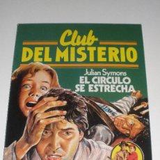 Tebeos: CLUB DEL MISTERIO - Nº 25 - EL CIRCULO SE ESTRECHA (BRUGUERA). Lote 27289202