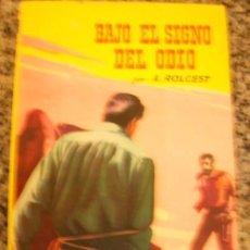 Tebeos: BAJO EL SIGNO DEL ODIO, POR A. ROLCEST - BRUGUERA - COLECCIÓN BISONTE - Nº 339 - ESPAÑA - 1954. Lote 26156066