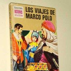Tebeos: LOS VIAJES DE MARCO POLO. JORGE MISTRAL, JULIO VIVAS. COL. HISTORIAS SELECCION, BRUGUERA 1977. +++. Lote 26335205