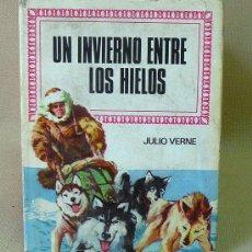 Tebeos: LIBRO, UN INFIERNO ENTRE LOS HIELOS, JULIO VERNE BRUGUERA, Nº 39, HISTORIAS INFANTIL. Lote 26739076