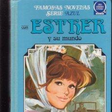 Tebeos: FAMOSAS NOVELAS SERIE AZUL, ESTHER Y SU MUNDO TOMO Nº 4 - EDITA : BRUGUERA. Lote 26774000