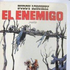 Tebeos: BUDDY LONGWAY - EL ENEMIGO . DERIB - 1ª EDICION SEPTIEMBRE DE 1983. Lote 26976373