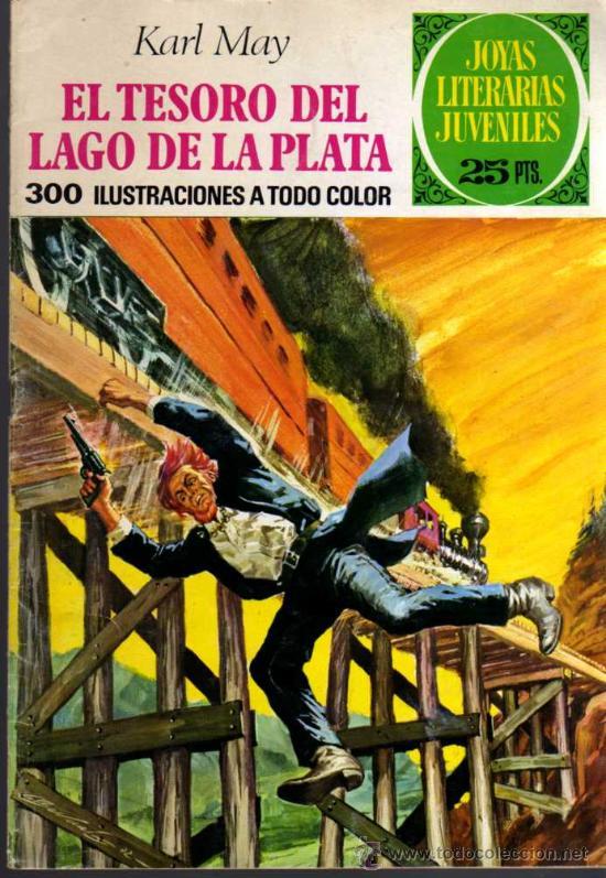 EL TESORO DEL LAGO DE LA PLATA - KARL MAY - JOYAS LITERARIAS - Nº 55 - ED. BRUGUERA (Tebeos y Comics - Bruguera - Joyas Literarias)