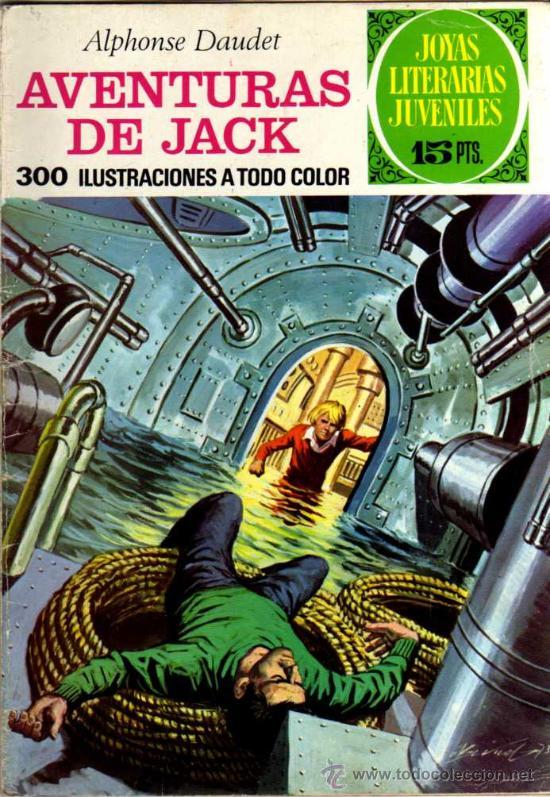 AVENTURAS DE JACK - ALPHOSE DAUDET - JOYAS LITERARIAS - Nº 89 1973- ED. BRUGUERA (Tebeos y Comics - Bruguera - Joyas Literarias)