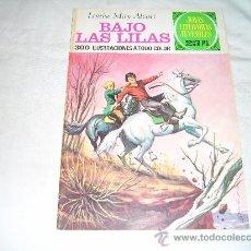 Tebeos: JOYAS LITERARIAS JUVENILES Nº 169. BAJO LAS LILAS. LOUISE MAY ALCOTT. BRUGUERA, 1976. 1ª EDICION. Lote 27630956