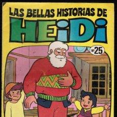 Tebeos: LAS BELLAS HISTORIAS DE HEIDI. Nº 25 - BRUGUERA. Lote 27687401