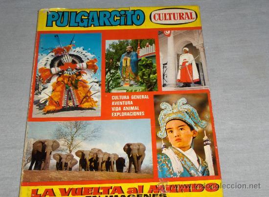 PULGARCITO CULTURAL LA VUELTA AL MUNDO EN IMÁGENES. BRUGUERA 1971. CON SOBRECUBIERTAS. (Tebeos y Comics - Bruguera - Pulgarcito)