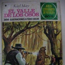 Tebeos: JOYAS LITERARIAS JUVENILES - EL VALLE DE LOS OSOS DE KARL MAY - ENVIO GRATIS A ESPAÑA. Lote 28230242
