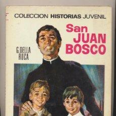 Tebeos: COLECCIÓN HISTORIAS JUVENIL Nº 7. SAN JUAN BOSCO. 1ª EDICIÓN BRUGUERA 1968.. Lote 28334325