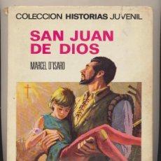 Tebeos: COLECCIÓN HISTORIAS JUVENIL Nº 21. SAN JUAN DE DIOS. 1ª EDICIÓN BRUGUERA 1969.. Lote 28334370