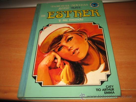 ESTHER Y SU MUNDO SERIE AZUL TOMO Nº 10 .....1ª EDICION 1985 (Tebeos y Comics - Bruguera - Esther)