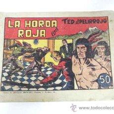 Tebeos: ANTIGUO TEBEO LA HORDA ROJA CON TED EL PELIRROJO . ED.BRUGUERA - COMPLETAMENTE ORIGINAL, NO VEO EL N. Lote 28503953