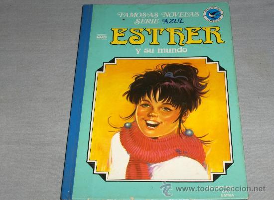ESTHER Y SU MUNDO Nº 9 1ª EDICIÓN FAMOSAS NOVELAS SERIE AZUL. BRUGUERA 1984. DIFÍCIL!!!!!! (Tebeos y Comics - Bruguera - Esther)