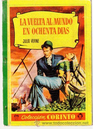 COLECCION CORINTO - LA VUELTA AL MUNDO EN OCHENTA DIAS. JULIO VERNE - BRUGUERA (Tebeos y Comics - Bruguera - Otros)