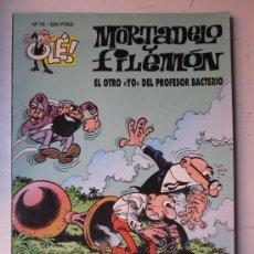 Tebeos: MORTADELO Y FILEMON - Nº74 - EL OTRO YO DEL PROFESOR BACTERIO - OLE! - 1ª EDICION, AÑO 1994. Lote 28685923