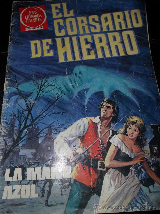 EL CORSARIO DE HIERRO , JOYAS LITERARIAS JUVENILES SERIE ROJA Nº 1 (Tebeos y Comics - Bruguera - Corsario de Hierro)