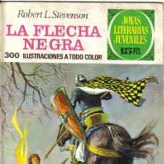 Tebeos: LA FLECHA NEGRA. ROBERT L. STEVENSON. JOYAS LITERARIAS JUVENILES Nº 48.. Lote 28985082