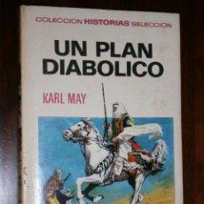 Tebeos: UN PLAN DIABÓLICO POR KARL MAY DE EDITORIAL BRUGUERA EN BARCELONA 1970. Lote 29088456