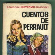 Tebeos: CUENTOS DE PERRAULT.COLECCIÓN HISTORIAS SELECCIÓN.4.VICENTE ROSO.JAIME JUEZ.2ª EDICIÓN.. Lote 29101553