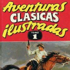 Tebeos: AVENTURAS CLASICAS ILUSTRADAS Nº1 (STROGOFF, MOSQUETEROS, DON QUIJOTE, OLIVER TWIST, EL LOBO DE MAR.. Lote 29171854