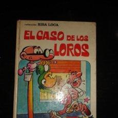 Tebeos: COLECCIÓN RISA LOCA Nº3: EL CASO DE LOS LOROS. BRUGUERA 1973. 1ª EDICIÓN. Lote 29240159