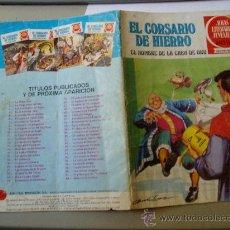 Tebeos: EL CORSARIO DE HIERRO JOYAS LITERARIAS Nº 32 . Lote 30041472