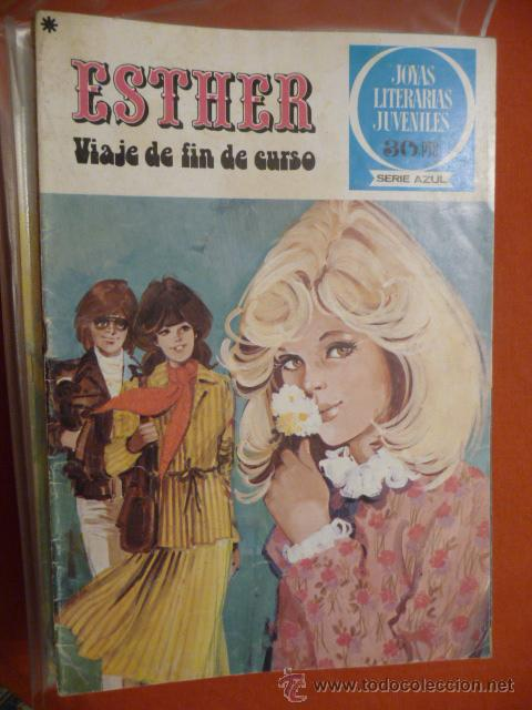 JOYAS LITERARIAS JUVENILES. SERIE AZUL. Nº 20. ESTHER. VIAJE FIN DE CURSO. BRUGUERA. (Tebeos y Comics - Bruguera - Joyas Literarias)